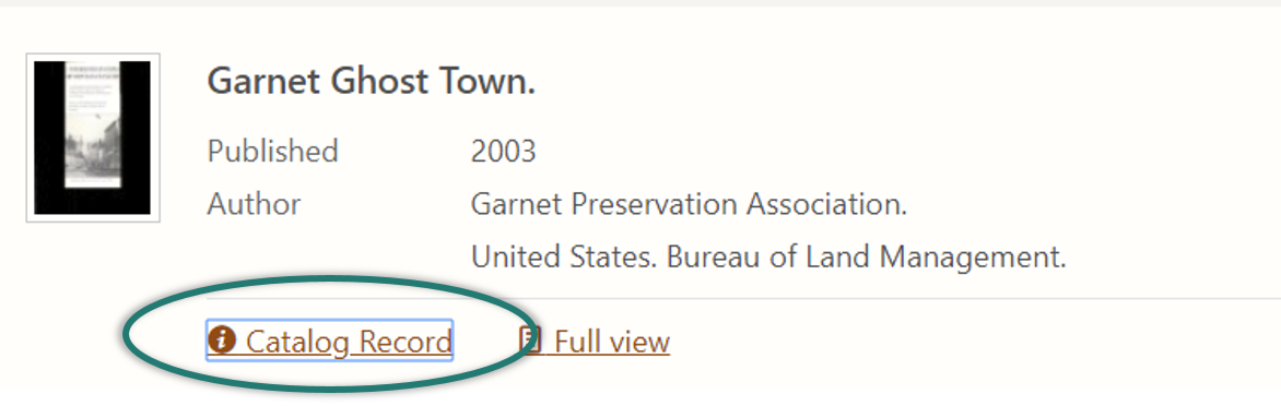 "Screenshot of ""Garnet Ghost Town"" as it appears in Catalog search results. A blue box surrounds the Catalog Record link, indicating the tab focus."